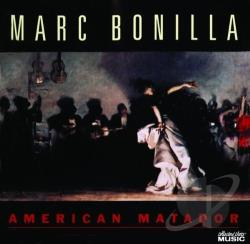 Bonilla, Marc - American Matador CD Cover Art