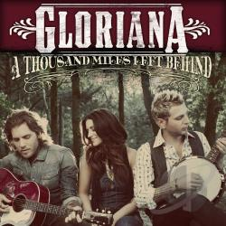 Gloriana - Thousand Miles Left Behind CD Cover Art