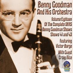 Goodman, Benny - AFRS Benny Goodman Show, Vol. 18 CD Cover Art