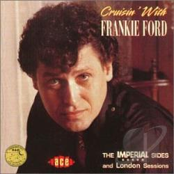 Ford, Frankie - Cruisin' With Frankie Ford CD Cover Art