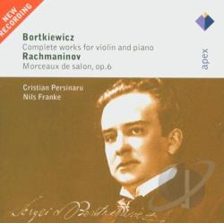 Bortkiewicz / Franke / Persinaru / Rachmaninoff - Bortkiewicz: Complete Works for Violin and Piano; Rachmaninov: Morceaux de salon, Op. 6 CD Cover Art