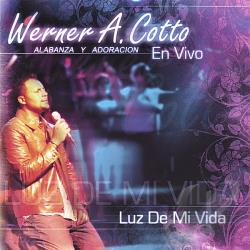Cotto, Werner A. - Luz De Mi Vida CD Cover Art