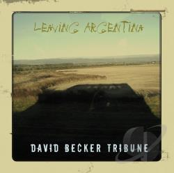 Becker, David - Leaving Argentina CD Cover Art