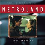 Metroland Soundtrack - Music and Songs From the Film Metroland - Featuring Original Compositions From Mark Knopfler DB Cover Art