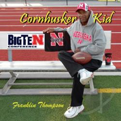 Thompson, Franklin - Cornhusker Kid CD Cover Art