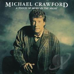Crawford, Michael - A Touch of Music in the Night CD Cover Art