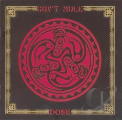 Gov't Mule - Dose CD Cover Art