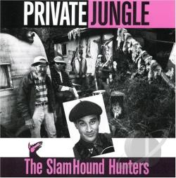 Slamhound Hunters - Private Jungle CD Cover Art