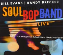 Brecker, Randy / Evans, Bill [Sax] - Soul Bop Band Live CD Cover Art