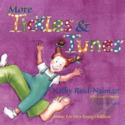 Reid-Naiman, Kathy - More Tickles & Tunes CD Cover Art