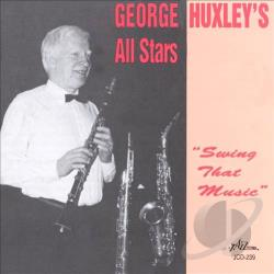 Huxley, George - Swing That Music CD Cover Art
