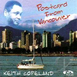 Copeland, Keith - Postcard From Vancouver CD Cover Art