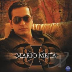 Mejia, Mario - Mario Mejia CD Cover Art