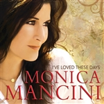 Mancini, Monica - I've Loved These Days CD Cover Art