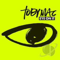 TobyMac - Eye on It CD Cover Art