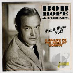 Hope, Bob - Put It There Pal: A Salute to the Kings of Comedy CD Cover Art