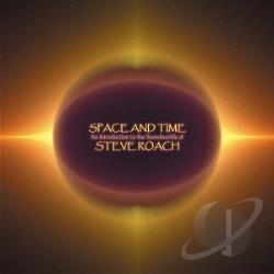 Roach, Steve - Space and Time: An Introduction to the Soundworlds CD Cover Art