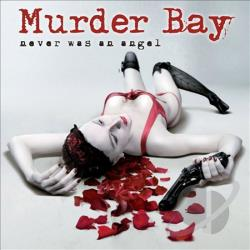 Murder Bay - Never Was An Angel CD Cover Art