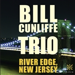 Bill Cunliffe Trio - River Edge, New Jersey CD Cover Art