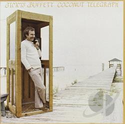 Buffett, Jimmy - Coconut Telegraph CD Cover Art