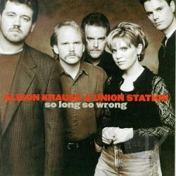 Krauss, Alison / Union Station - So Long So Wrong CD Cover Art