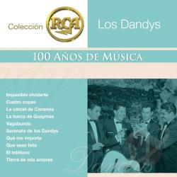 Los Dandys - Coleccion Rca: 100 Anos De Musica CD Cover Art