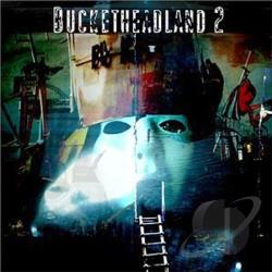 Buckethead - Bucketheadland, Vol. 2 CD Cover Art