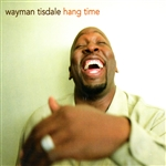 Tisdale, Wayman - Hang Time CD Cover Art