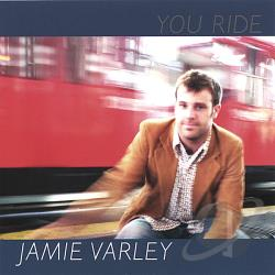 Varley, Jamie - You Ride CD Cover Art