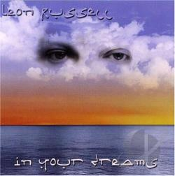 Russell,Leon - In Your Dreams CD Cover Art