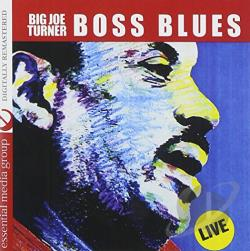 Turner, Big Joe - Boss Blues: Live CD Cover Art
