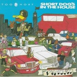 Too Short - Short Dog's in the House CD Cover Art