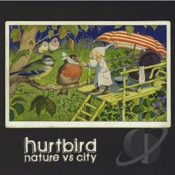 Hurtbird - Nature vs City CD Cover Art