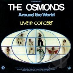 Osmonds - Around the World: Live in Concert CD Cover Art