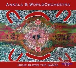 Ankala / Atkins, Mark - Didje Blows the Games CD Cover Art