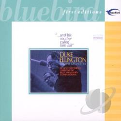 Ellington, Duke - And His Mother Called Him Bill CD Cover Art