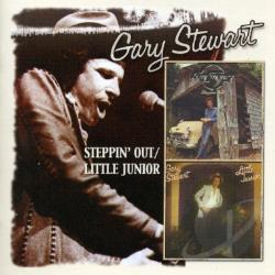 Gary Stewart - Steppin' Out / Little Junior