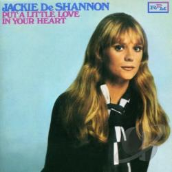 Deshannon, Jackie - Put a Little Love in Your Heart CD Cover Art