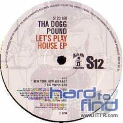 Tha Dogg Pound - Let's Play House EP LP Cover Art
