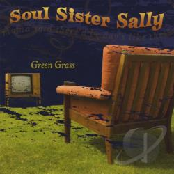 Soul Sister Sally - Green Grass EP CD Cover Art