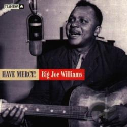 Williams, Big Joe - Have Mercy! CD Cover Art