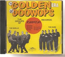 Golden Era of Doo Wops: Johnson Records CD Cover Art