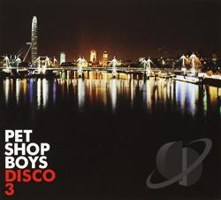 Pet Shop Boys - Disco 3 CD Cover Art