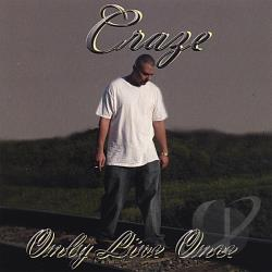 Craze - Only Live Once CD Cover Art