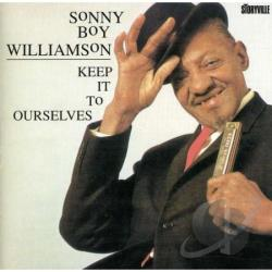 Sonny Boy Williamson II - Keep It to Ourselves CD Cover Art
