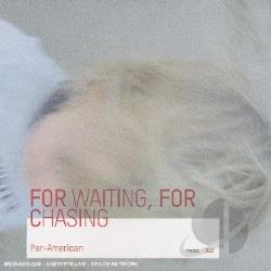 Pan American - For Waiting For Chasing CD Cover Art