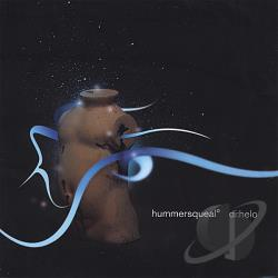 Hummersqueal - Di: Helo CD Cover Art