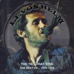 Helm, Levon - Ties That Bind: The Best of Levon Helm 1975-1996 CD Cover Art