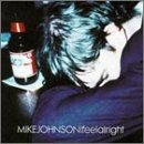 Johnson, Mike - I Feel Alright CD Cover Art