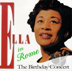 Fitzgerald, Ella - Ella in Rome: The Birthday Concert CD Cover Art